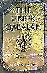 The Greek Qabalah: Alphabetic Mysticism and Numerology in the Ancient World Bar