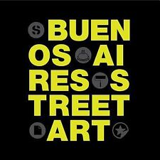 Buenos Aires Street Art (Registro Grafico), , Good Book