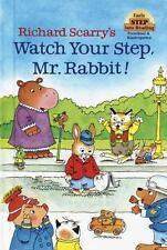 Early Step into Reading: Richard Scarry's Watch Your Step, Mr. Rabbit! by...