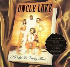 My Life & Freaky Times [Edited] [PA] by Uncle Luke/Luke (CD, May-2006, 3...