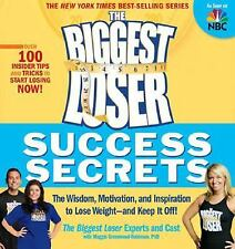 The Biggest Loser Success Secrets: The Wisdom, Motivation, and Inspiration to Lo