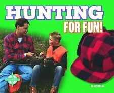 Hunting for Fun!