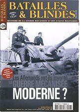 BATAILLES & BLINDES N°28 LES ALLEMANDS ONT-ILS INVENTE  GUERRE MECANISEE MODERNE