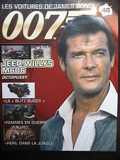FASCICULE 46 JAMES BOND  / POSTER JEEP WILLIS M 606  / OCTOPUSSY