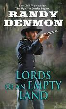 Lords of an Empty Land by Randy Denmon (2015, Paperback)