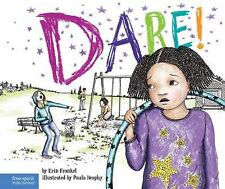 Dare!: A Story about Standing Up to Bullying in Schools The Weird! Series