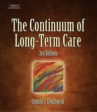 The Continuum of Long-Term Care (Thomson Delmar Learning Series in Health Servic