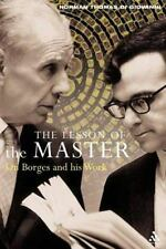 The Lesson of the Master : On Borges and His Work by Norman Thomas Di...