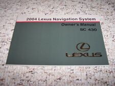2004 Lexus SC430 SC 430 Navigation System Owner User Manual Guide Book