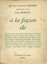 A LA FACON DE.... JEAN ANOUILH, LOUIS ARAGON, MARCEL AYME par GEORGES-A. MASSON