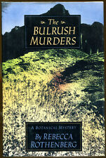 The Bulrush Murders: A Botanical Mystery by Rebecca Rothenberg-1st Ed./DJ-1993