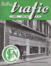 NOTRE TRAFIC n°43 aout 1948 paris sainte anne