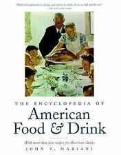 The Encyclopedia of American Food and Drink: With More Than 500 Recipe-ExLibrary