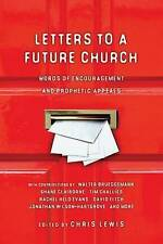 Letters to a Future Church: Words of Encouragement and Prophetic-ExLibrary