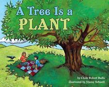 A Tree Is a Plant (Let's-Read-and-Find-Out Science)-ExLibrary