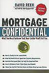 Mortgage Confidential: What You Need to Know That Your Lender Won't Tell You - N