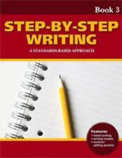 Step-by-Step Writing Book 3: A Standards-Based Approach, Blanton, Linda Lonon, G