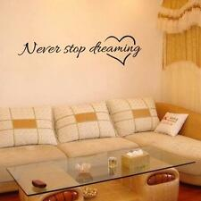 Never Stop Dreaming Removable Art Vinyl Mural Home Room Decor Wall Stickers US