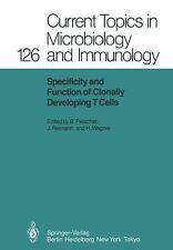 Specificity and Function of Clonally Developing T Cells 126 (2011, Paperback)