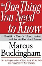 The One Thing You Need to Know : ...About Great Managing, Great Leading, and...