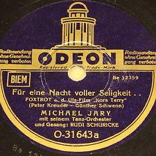 """MICHAEL JARY & RUDI SCHURICKE """"Für eine Nacht voller Seligkeit"""" ODEON 78rpm 10"""""""