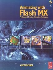 Animating with Flash MX: Professional Creative Animation Techniques-ExLibrary
