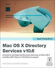 Apple Training Series: Mac OS X Directory Services v10.6: A Guide to Configurin