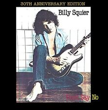 Don't Say No (30th Anniversary Edition) - Billy Squier (2010, CD NEUF)