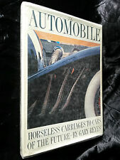 The AUTOMOBILE horseless carriages to cars of the future Gary Reyes