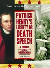 Patrick Henry's Liberty or Death Speech: A Primary Source Investigation (Great H