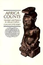 Africa Counts: Number and Pattern in African Culture by Zaslausky, Claudia
