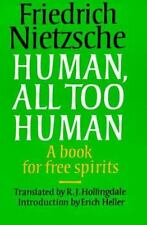Human, All Too Human: A Book for Free Spirits (Texts in German Philosophy) Niet