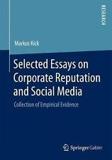 Selected Essays on Corporate Reputation and Social Media : Collection of...