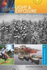 Focus On Light & Exposure in Digital Photography-ExLibrary