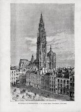 Stampa antica ANVERSA ANTWERPEN Cattedrale Belgio Belgium 1885 Old print