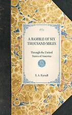 NEW - Ramble of Six Thousand Miles: Through the United States of America