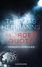 Mörder Quote von Thomas Hermanns, UNGELESEN