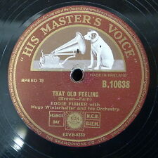 78rpm EDDIE FISHER that old feeling / how deep is the ocean