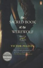 The Sacred Book of the Werewolf: A Novel by Pelevin, Victor