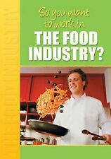 Mcalpine, Margaret So You Want to Work: In the Food Industry? Very Good Book