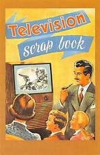 Television Scrap Book, Family Scene, Father Smoke Pipe 1950s Nostalgia Reprint