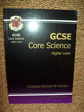 GCSE CORE SCIENCE HIGHER LEVEL COMPLETE REVISION & PRACTICE GUIDE