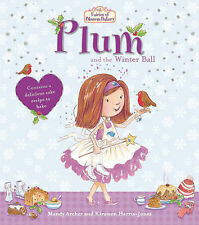 Fairies of Blossom Bakery: Plum and the Winter Ball (The Fairies of Blossom Bake