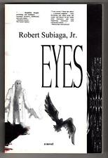 Eyes: A Parable of Dragons by Robert Subiaga, Jr. (Signed) (SOFTCOVER)- High Gra