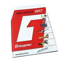 Graupner Neuheiten- Katalog 2017 RC Modelle, Fernsteuerungen und Zubehör NEU