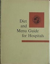 1969 DIET & MENU GUIDE FOR HOSPITALS (AMERICAN HOSPITAL ASSOCIATION) + MAYO CLIN