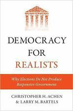 Princeton Studies in Political Behavior: Democracy for Realists : Why...