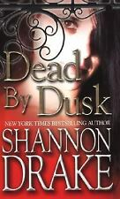 Dead by Dusk by Shannon Drake (2005, Paperback) Heather Graham Pen Name Novel