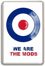 We are the MODS  Fridge Magnet 01