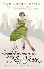 An Englishwoman in New York, Casey, Anne-Marie, New Book